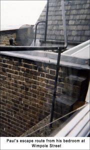 Paul's escape route from his bedroom at 57 Wimpole Street
