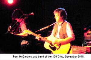 Paul McCartney at the 100 Club, London