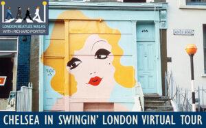 Chelsea - where London was 'Swingin' in the 60s